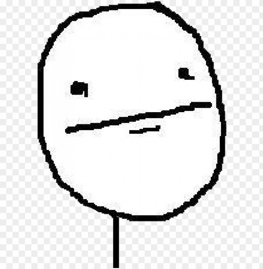 Ack Render S Humor Troll Face Forever Alone Forever Poker Face Meme Png Image With Transparent Background Toppng