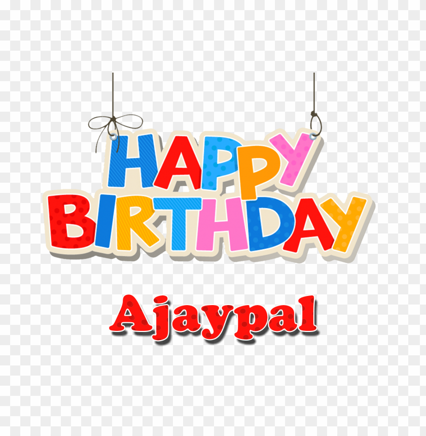 ajaypal happy birthday balloons name png png free png images toppng