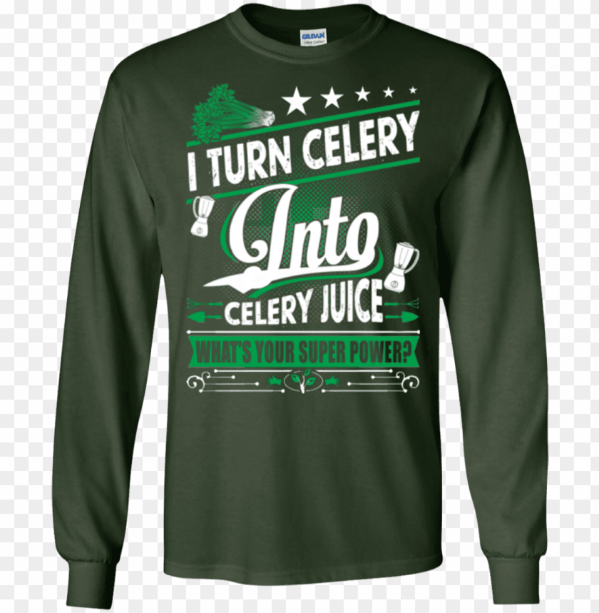 celery superpower ls - shirt PNG image with transparent