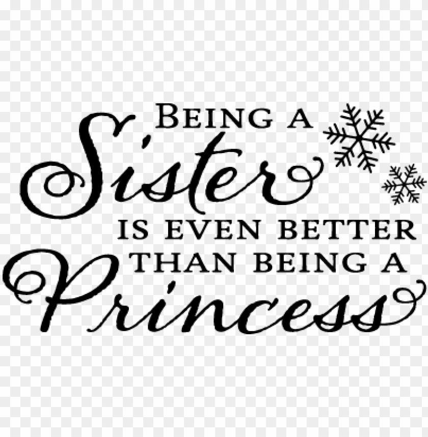 Drawing Quotes Sister Sister Quotes Black And White Png Image With Transparent Background Toppng