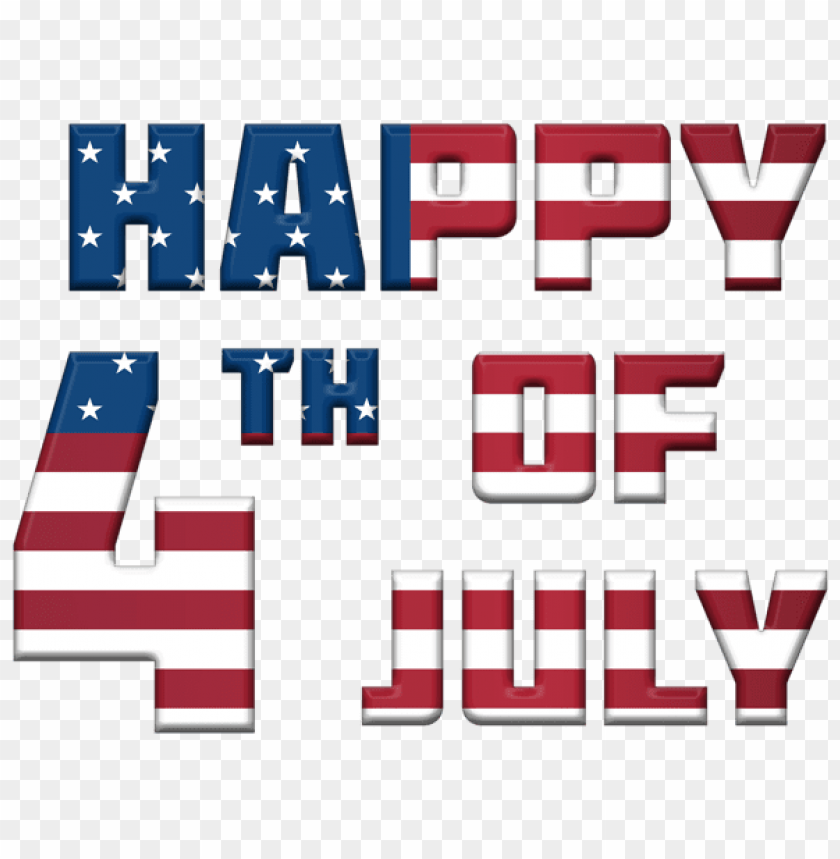 Happy 4th Of July Usa Png Free Png Images Toppng