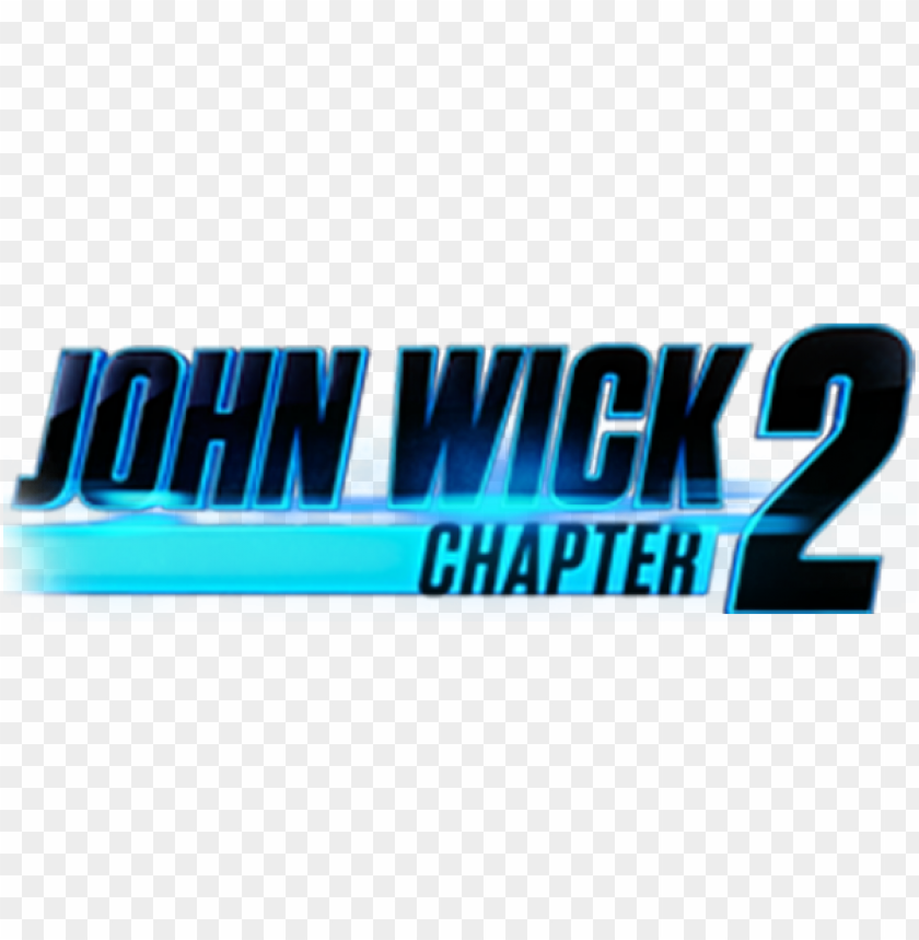 John Wick Chapter John Wick 2 Logo Png Image With Transparent Background Toppng