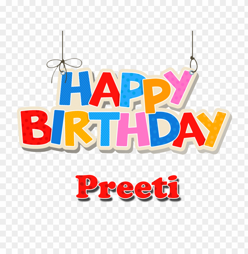 Free PNG Preeti Happy Birthday Balloons Name Png Images Transparent