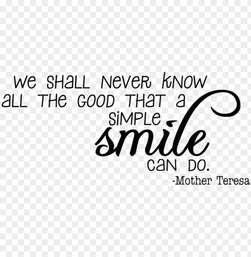 Download Transparent Smile Quotes Png Images Background Toppng