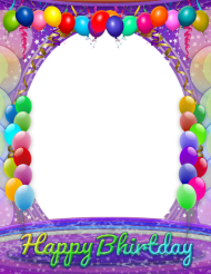 Download Happy Birthday Frame Transparent Background Png Free Png Images Toppng