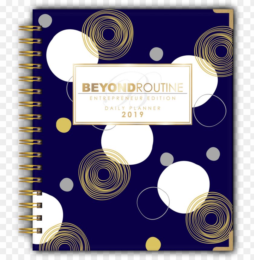 free PNG 2019 beyond routine daily entrepreneur planner - 2019 entrepreneur planner PNG image with transparent background PNG images transparent