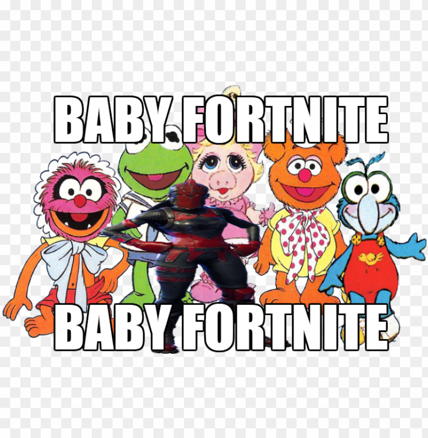 Baby Fortnite Okbuddyretard Welcome Muppet Babies Clipart Png Image With Transparent Background Toppng