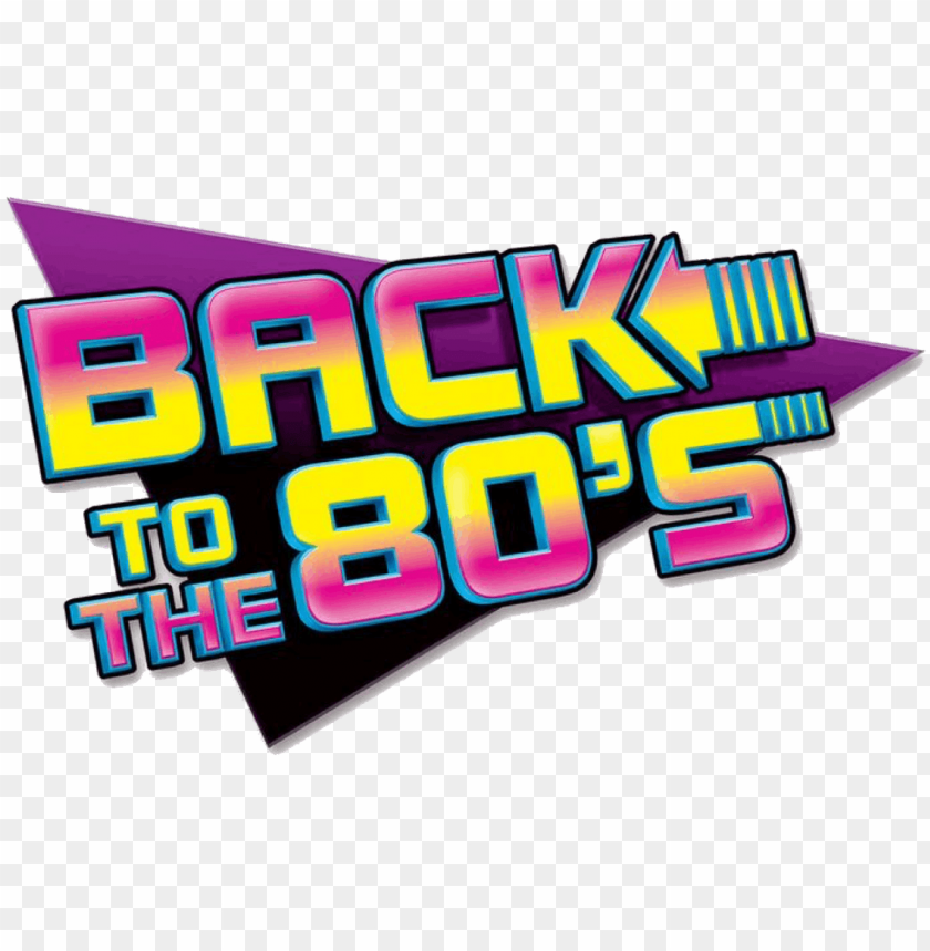 free PNG back to the 80's - going back to the 80s PNG image with transparent background PNG images transparent