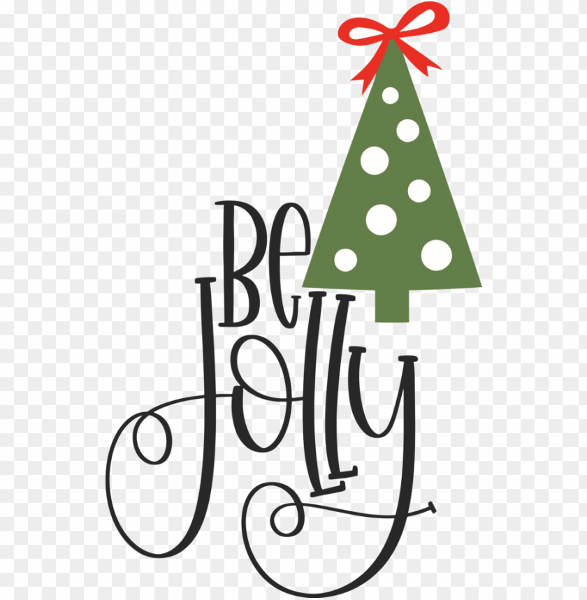 free PNG Christmas Christmas Day Christmas tree Holiday for Be Jolly for Christmas PNG image with transparent background PNG images transparent