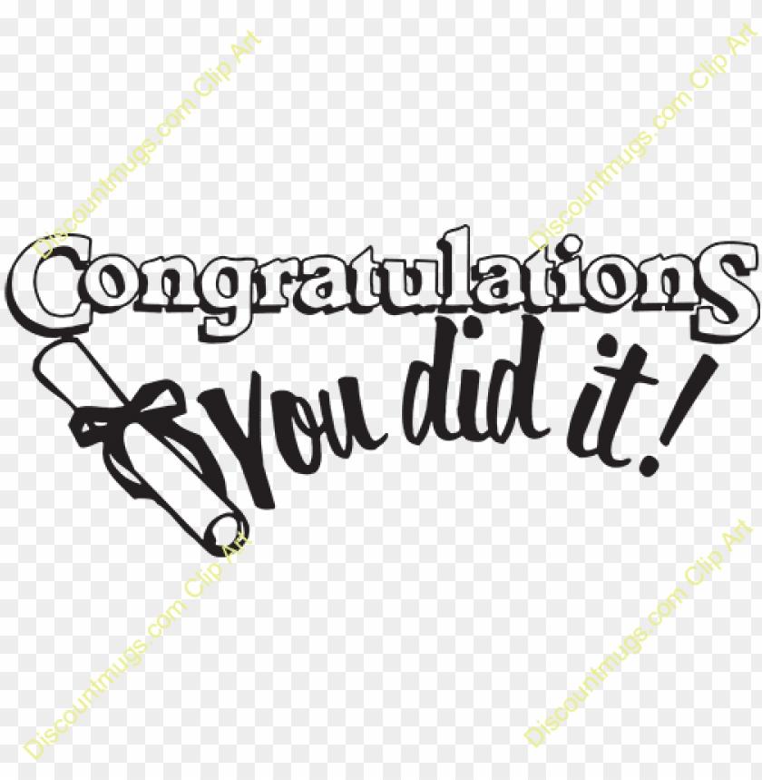 free PNG congratulations you did it graduation - graduation congratulations you did PNG image with transparent background PNG images transparent