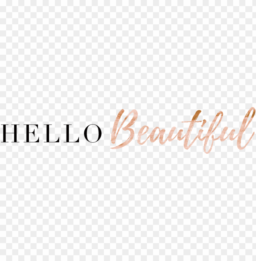 free PNG cropped hello beautiful - hello beautiful PNG image with transparent background PNG images transparent