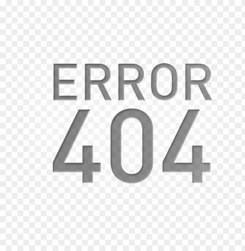 Erreur 404 Png Image With Transparent Background Toppng