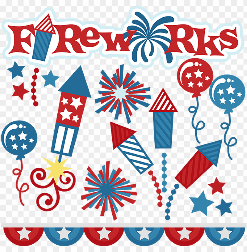 Fireworks Svg Cut Files For Scrapbooking Fireworks 4th Of July Firework Sv Png Image With Transparent Background Toppng
