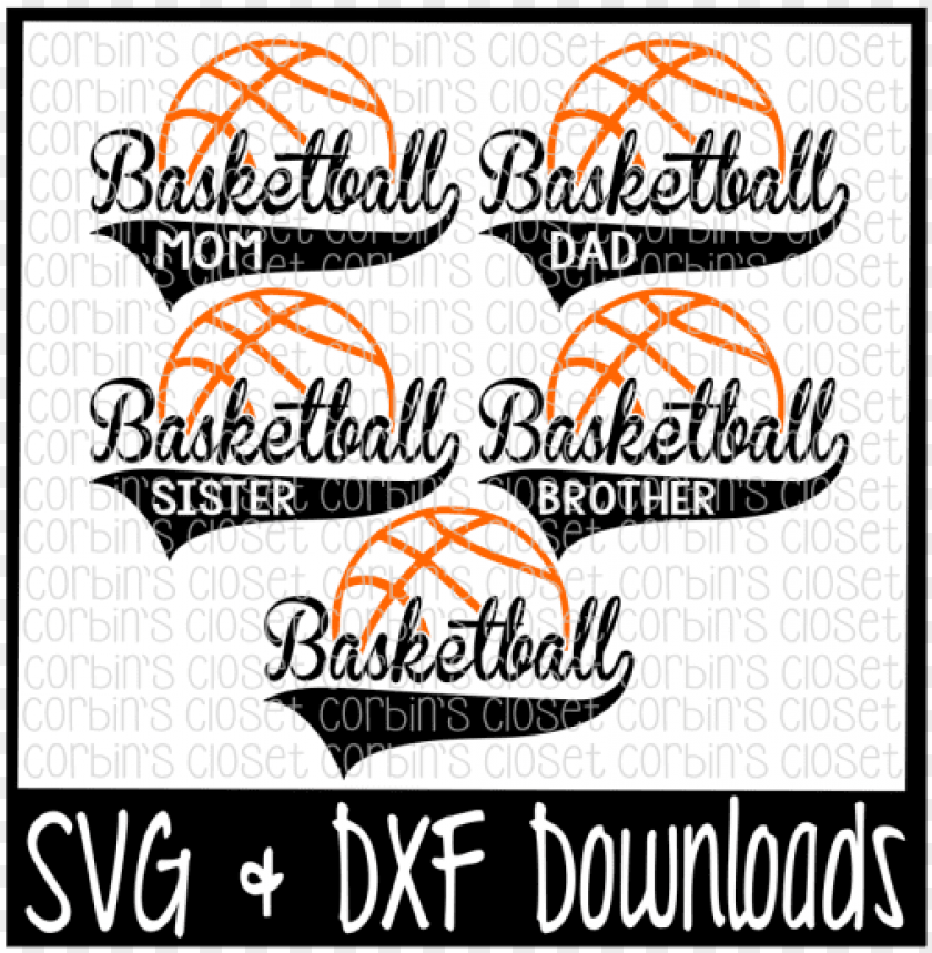 free PNG free basketball mom * dad * sister * brother cutting - basketball mom sv PNG image with transparent background PNG images transparent