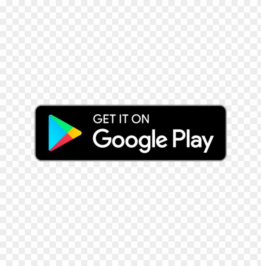 free PNG get it on google play badge vector PNG images transparent