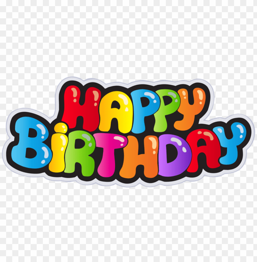 Download Happy Birthday Png Images Background Toppng