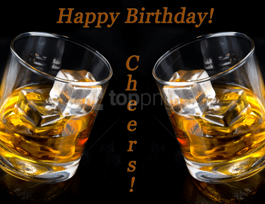 free PNG happy birthday card cheers whiskey background best stock photos PNG images transparent
