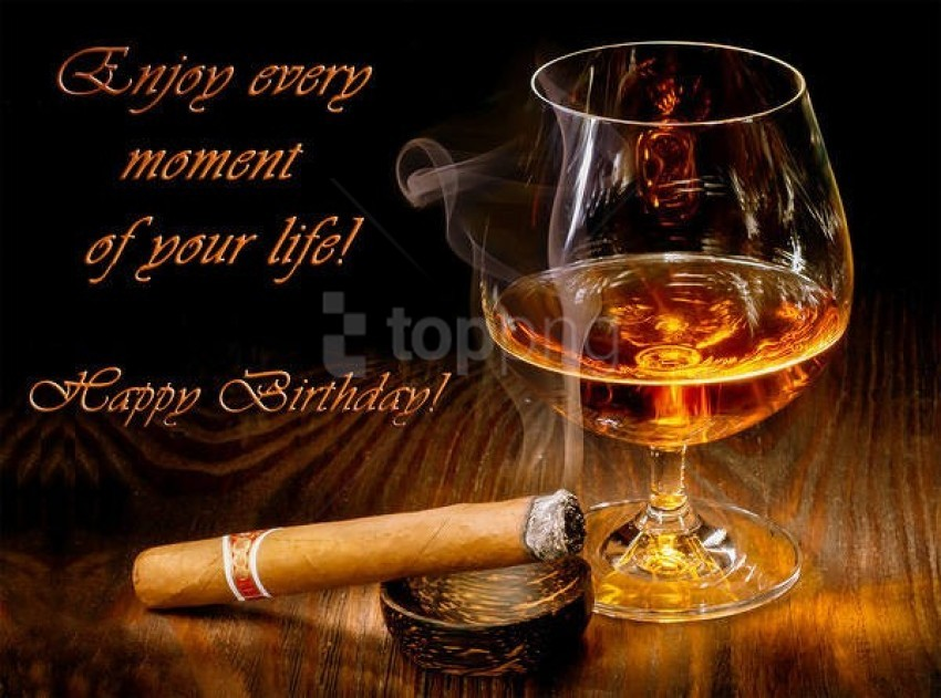 free PNG happy birthday card with brandy and cigar background best stock photos PNG images transparent