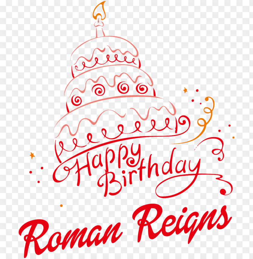 free PNG happy birthday roman reigns PNG image with transparent background PNG images transparent
