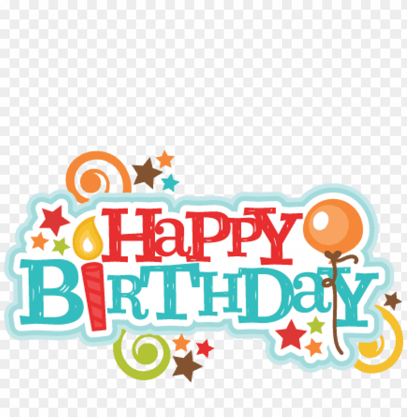 free PNG happy birthday title svg scrapbook cut file cute clipart - title happy birthday transparent PNG image with transparent background PNG images transparent