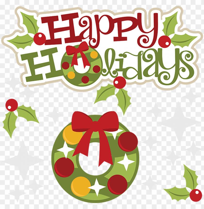 free PNG happy holidays svg holidays svg file holidays clipart - happy holidays clip art PNG image with transparent background PNG images transparent