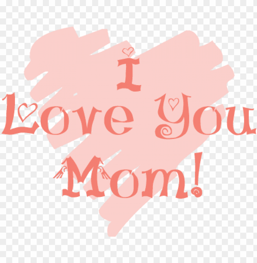 free PNG happy mothers day 2018 images quotes wishes messages - love you mom PNG image with transparent background PNG images transparent