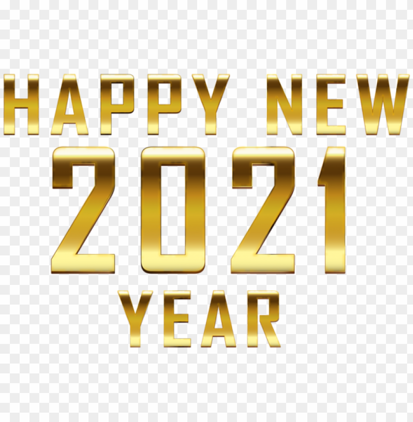 happy new 2021 gold png image with transparent background toppng happy new 2021 gold png image with