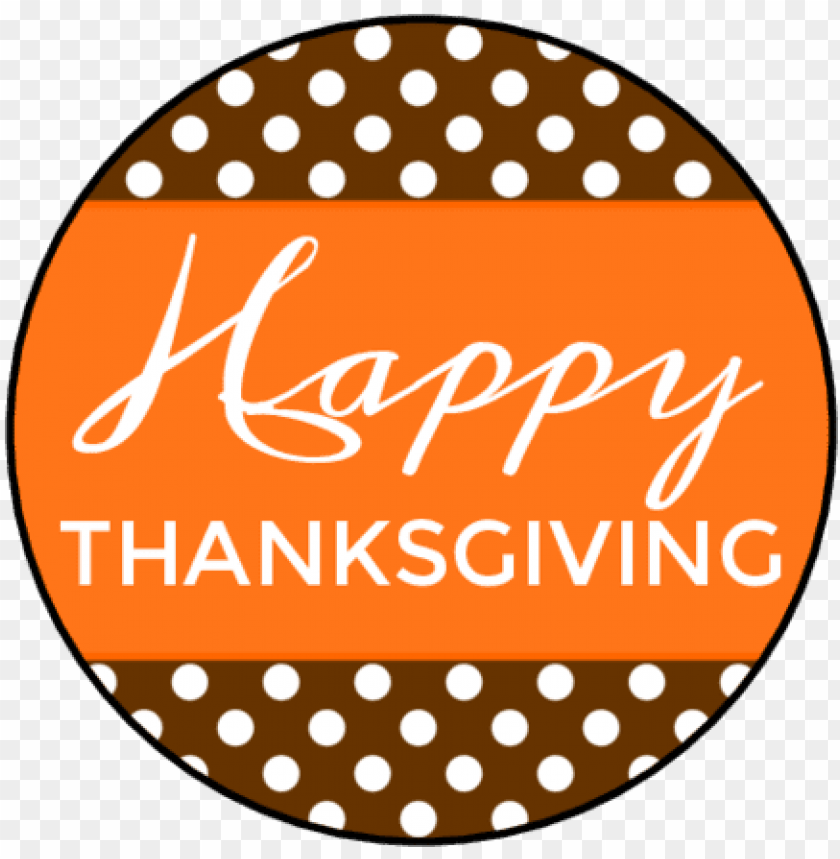 free PNG happy thanksgiving round labels PNG image with transparent background PNG images transparent