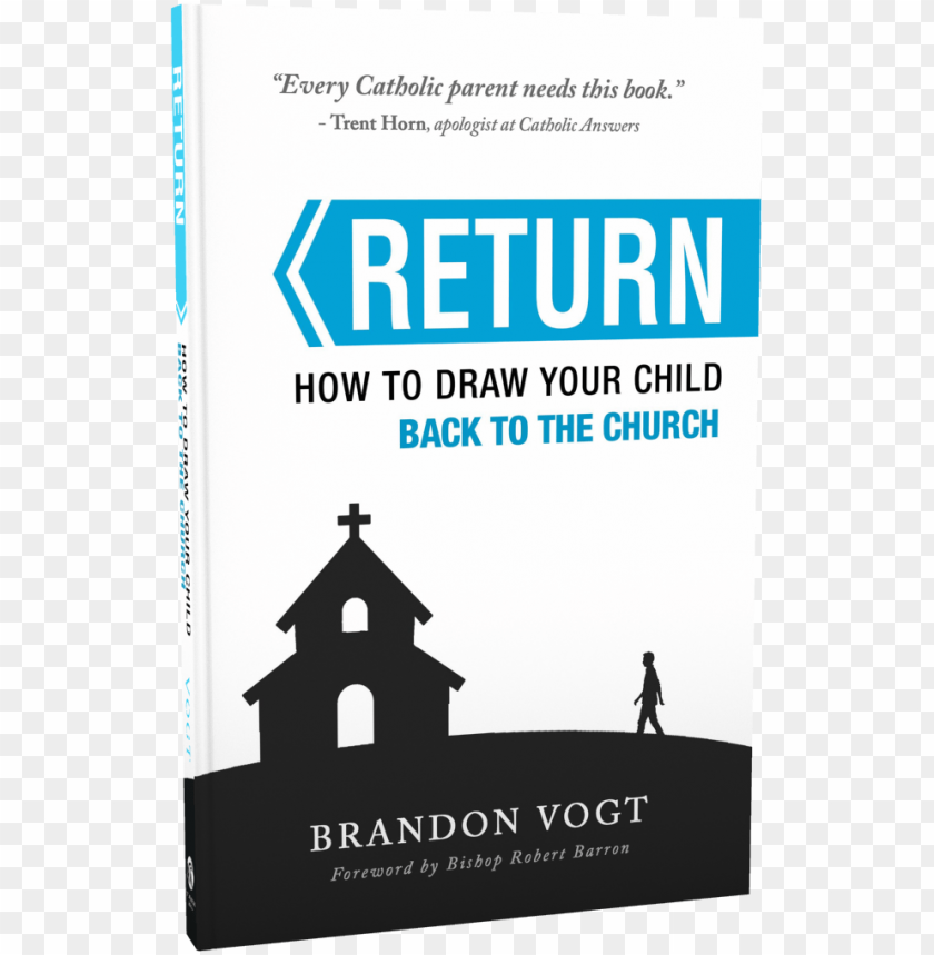 how to draw your child back to the church - brandon vogt retur PNG image with transparent background@toppng.com