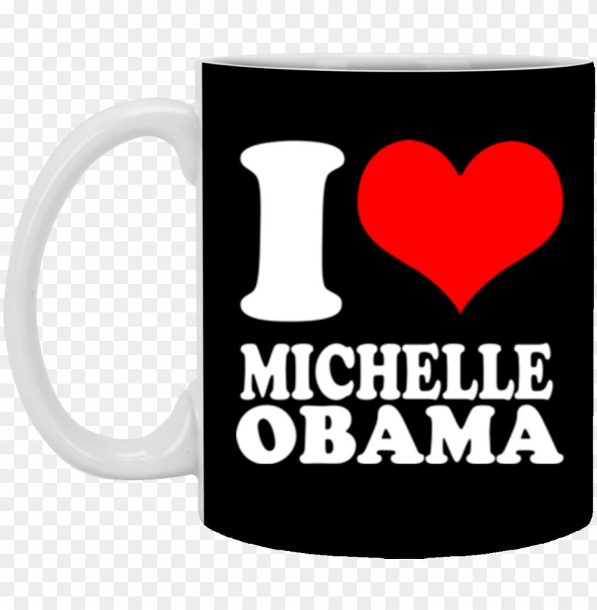 free PNG i heart michelle obama mug coffee mug 11 oz mu PNG image with transparent background PNG images transparent