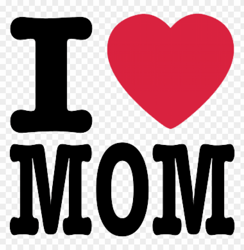 free PNG Download i love mom mothers day logo png png images background PNG images transparent