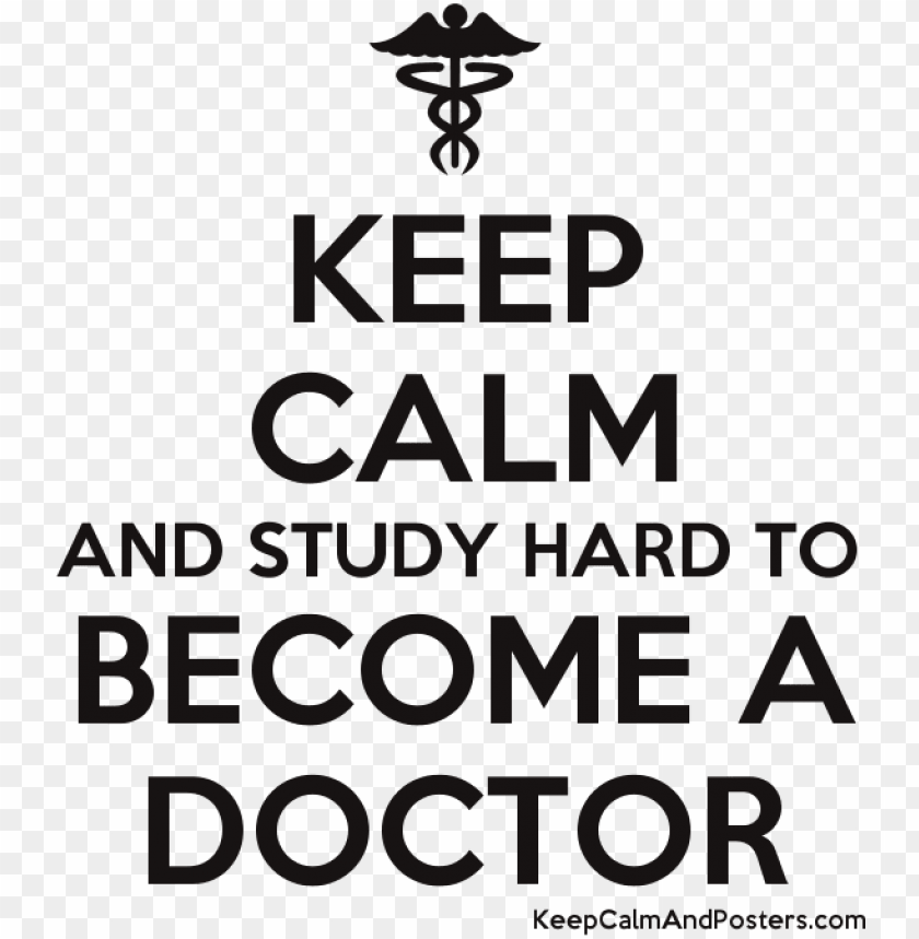 free PNG keep calm and study hard to become a doctor poster - you are going to be a mommy PNG image with transparent background PNG images transparent