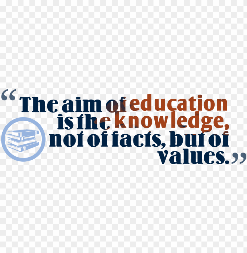 Knowledge Quotes Png Free Download Quotes About Education Png Image With Transparent Background Toppng