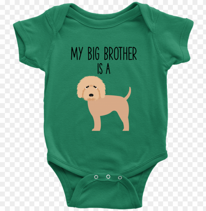 free PNG my big brother is a goldendoodle labradoodle baby onesie PNG image with transparent background PNG images transparent