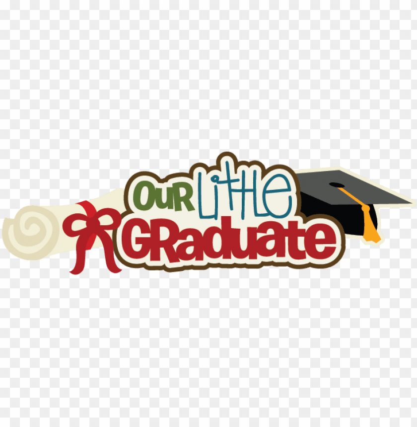 free PNG our little graduate svg scrapbook title preschool graduation - preschool graduation PNG image with transparent background PNG images transparent