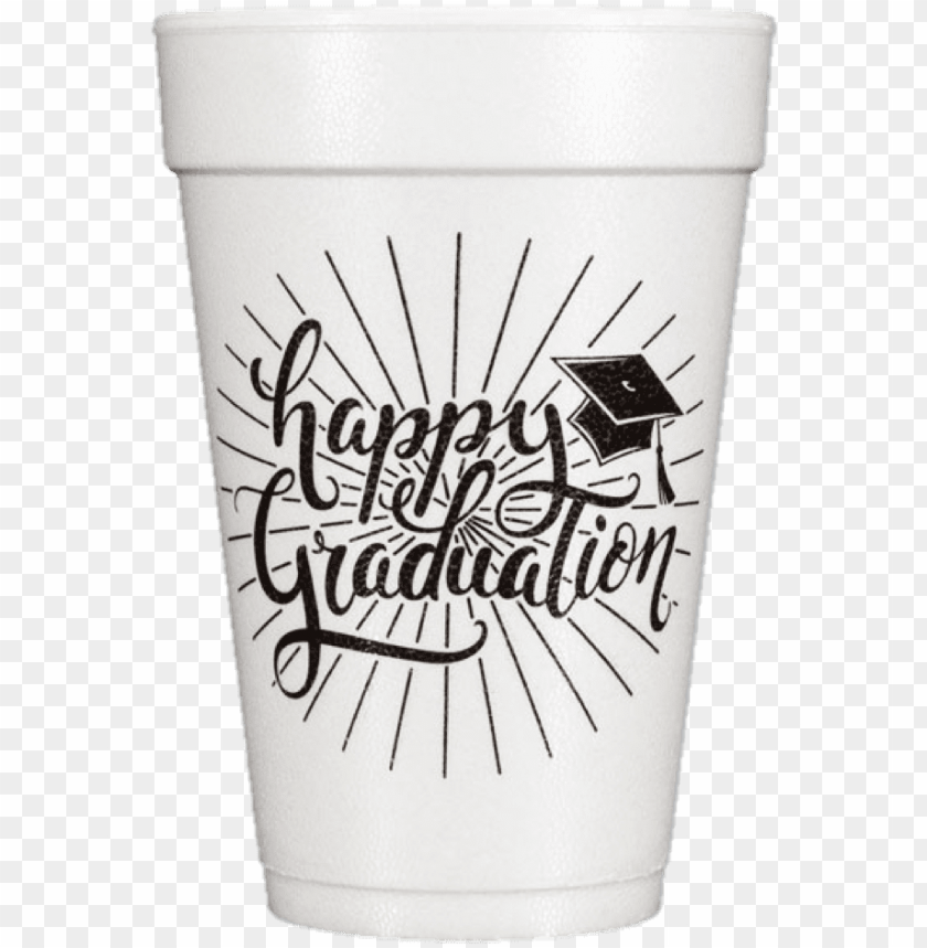 free PNG re-printed styrofoam cups happy graduation - pint glass PNG image with transparent background PNG images transparent