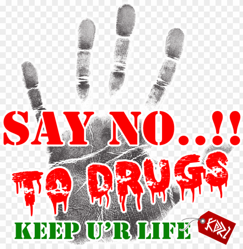 free PNG say no to drug - say no to drugs PNG image with transparent background PNG images transparent