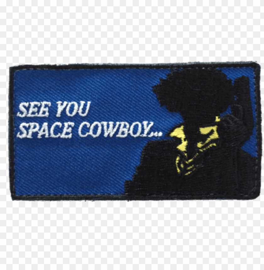 free PNG see you space cowboy patch PNG image with transparent background PNG images transparent