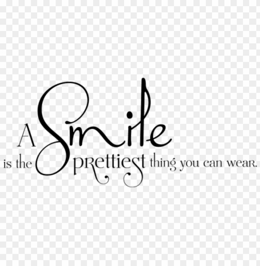 free PNG smile is the prettiest thing you can wear bild PNG image with transparent background PNG images transparent