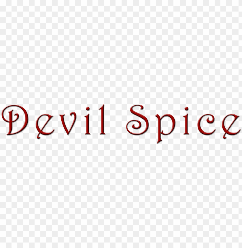 free PNG welcome to devil spice, dedicated to bringing you artisan - delusion of mind strength through spirit: delusion PNG image with transparent background PNG images transparent