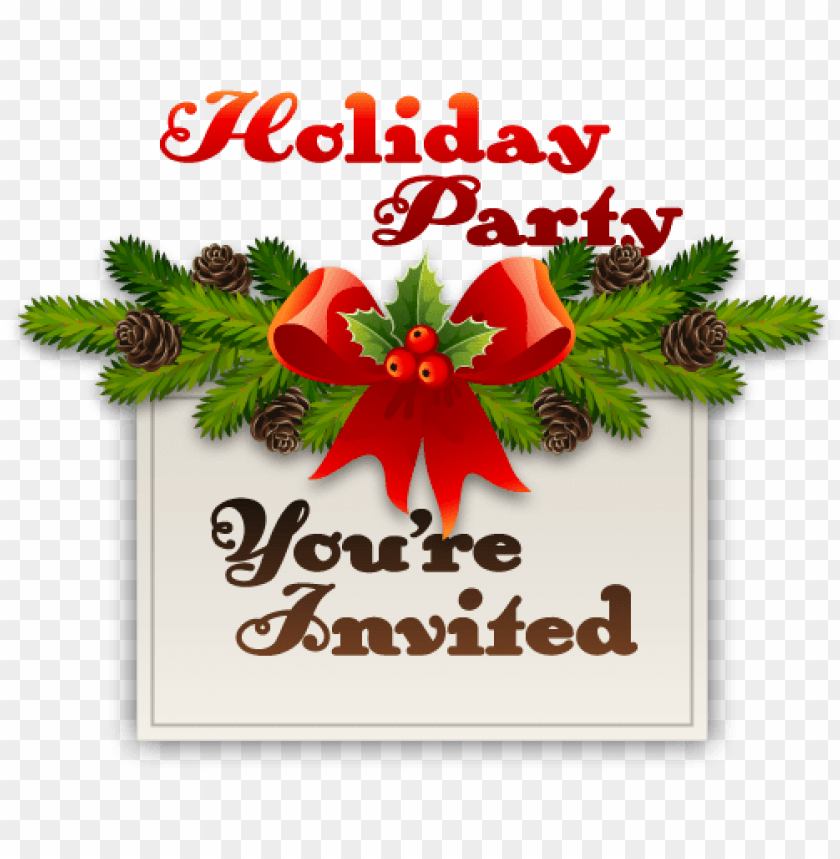 free PNG you re invited to our holiday party PNG image with transparent background PNG images transparent